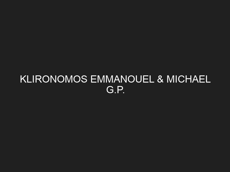 KLIRONOMOS EMMANOUEL & MICHAEL G.P.