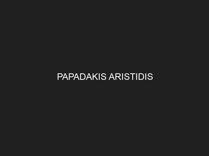 PAPADAKIS ARISTIDIS
