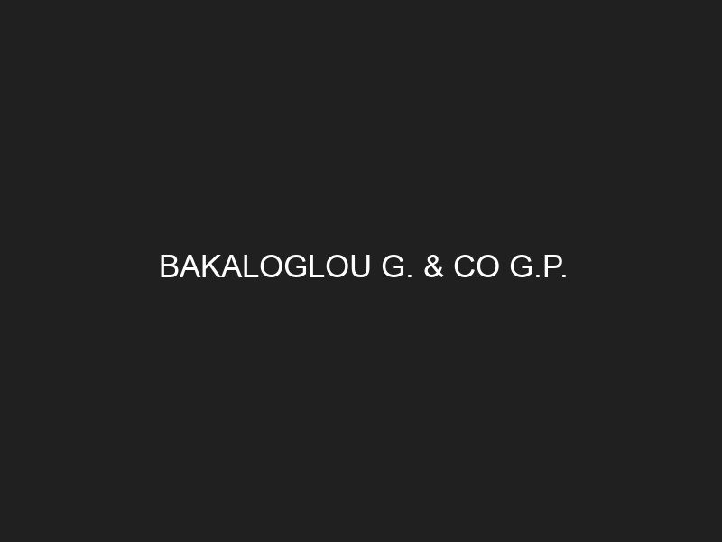 BAKALOGLOU G. & CO G.P.