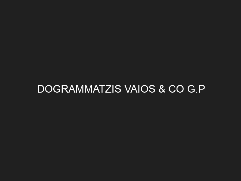 DOGRAMMATZIS VAIOS & CO G.P