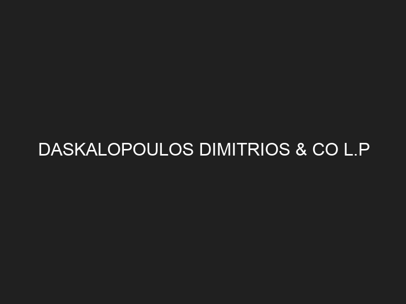DASKALOPOULOS DIMITRIOS & CO L.P