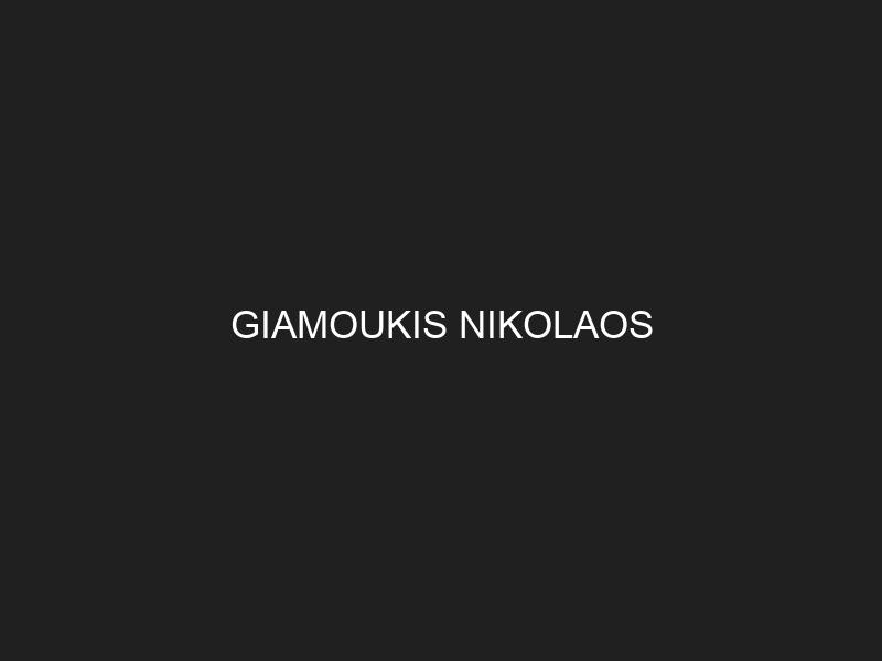 GIAMOUKIS NIKOLAOS