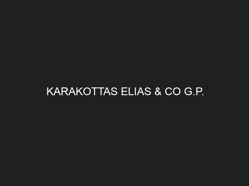 KARAKOTTAS ELIAS & CO G.P.