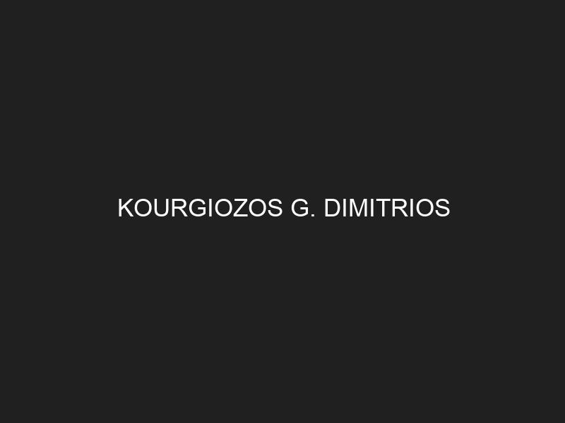 KOURGIOZOS G. DIMITRIOS