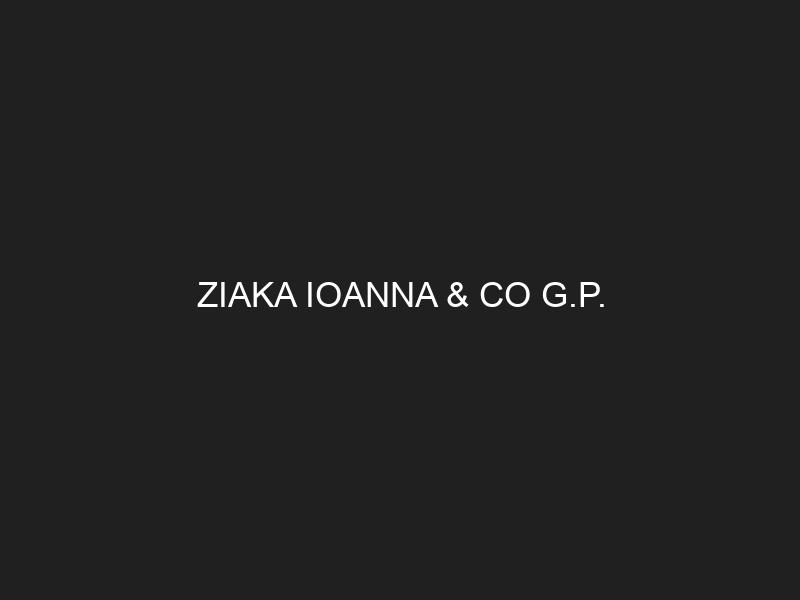 ZIAKA IOANNA & CO G.P.