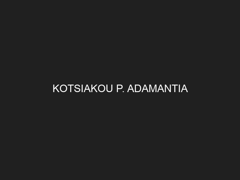 KOTSIAKOU P. ADAMANTIA