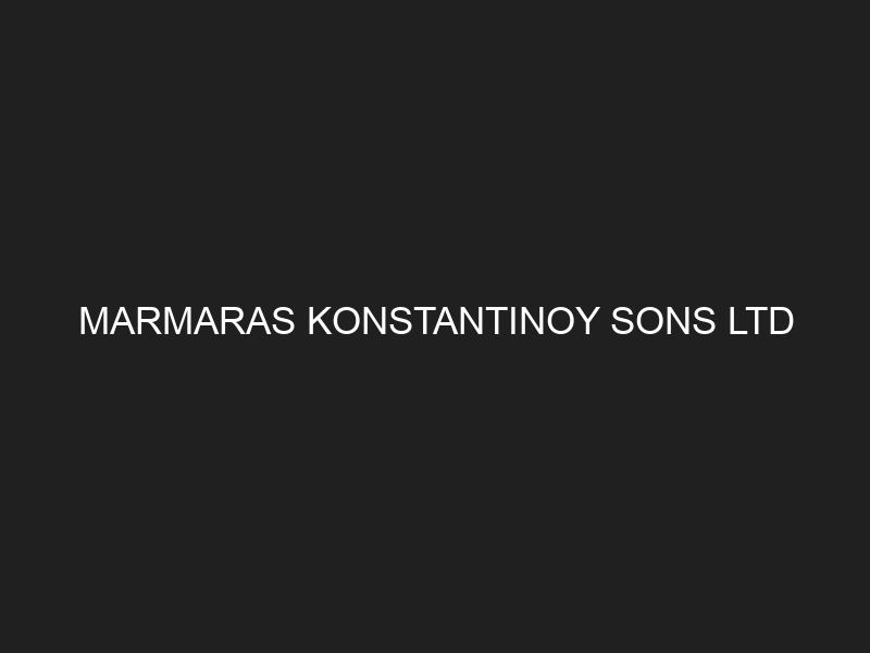MARMARAS KONSTANTINOY SONS LTD