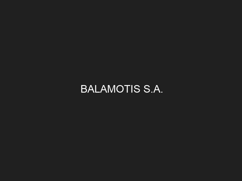 BALAMOTIS S.A.