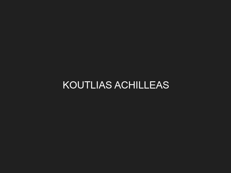 KOUTLIAS ACHILLEAS