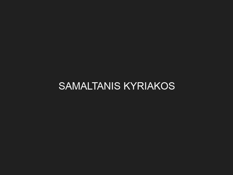SAMALTANIS KYRIAKOS