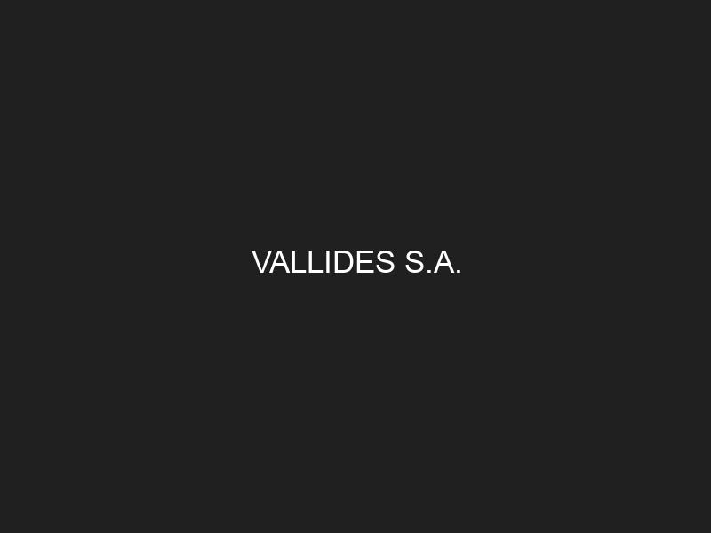 VALLIDES S.A.