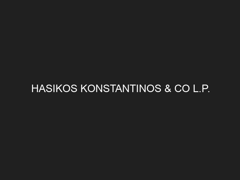 HASIKOS KONSTANTINOS & CO L.P.
