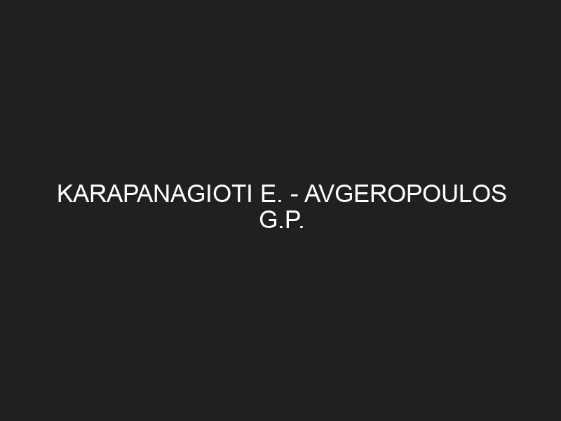 KARAPANAGIOTI E. — AVGEROPOULOS G.P.