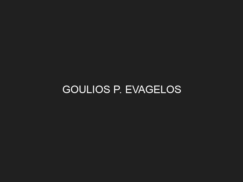 GOULIOS P. EVAGELOS