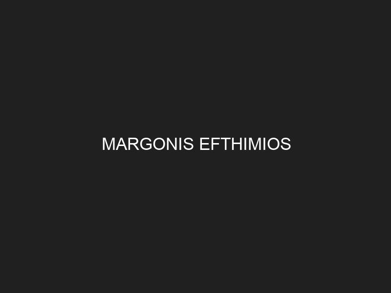 MARGONIS EFTHIMIOS